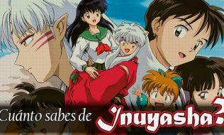 ¿Cuánto sabes de Inuyasha?