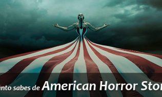 ¿Cuánto sabes de American Horror Story?