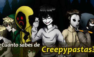 ¿Cuánto sabes de las Creepypastas?