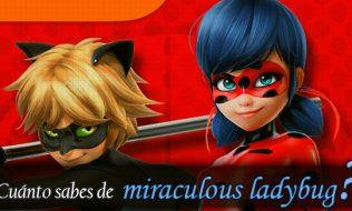 ¿Cuánto sabes de Miraculous Ladybug?